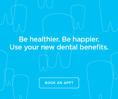 Be Heathier, Be Happier. Use your new dental benefits. - Northwest Reno Smiles Dental Group